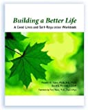 img - for Building a Better Life: A Good Lives and Self-regulation Workbook book / textbook / text book