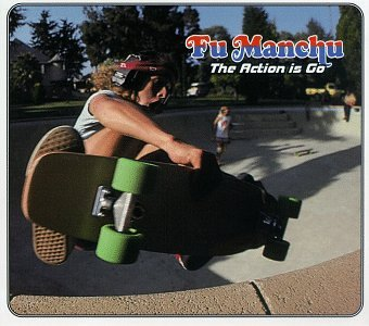 Fu Manchu - Action Is Go, the - Zortam Music