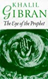 Eye of the Prophet (0285632566) by Kahlil Gibran