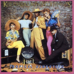 Kid Creole and the Coconuts - Just Can