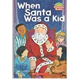 img - for When Santa Was a Kid (Hello Reader! Chapter Book!) by Janice Leotti-Bachem (2003-01-01) book / textbook / text book