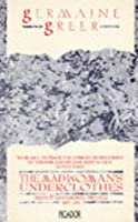 The Madwoman's Underclothes: Essays and Occasional Writings, 1968-85 (Picador Books)