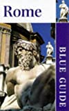 Blue Guide: Rome Pb (Blue Guides)