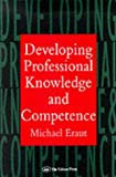 Developing professional knowledge and competence /