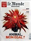 MONDE MAGAZINE [No 20732] du 17/09/2011 - ANIMAL MON EGAL - JOHN GOTTMAN MET LE COUPLE EN EQUATIONS - NIL - LE FLEUVE CONVOITE - DOSSIER VINS - LOGEMENT ETUDIANT...