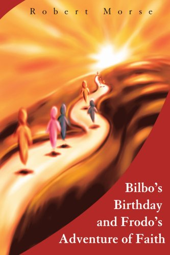 Bilbo's Birthday and Frodo's Adventure of Faith