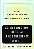 img - for Close Encounters Of The Fourth Kind - Alien Abduction, Ufos, And The Conference At M. I. T. - Book Club Edition book / textbook / text book