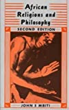 img - for By John S. Mbiti - African Religions & Philosophy (African Writers) (2 Sub) (12.2.1991) book / textbook / text book
