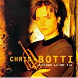Midnight Without Youby Chris Botti