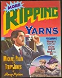 More Ripping Yarns (0394748107) by Palin, Michael
