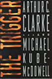 The Trigger (0553104586) by Clarke, Arthur C.