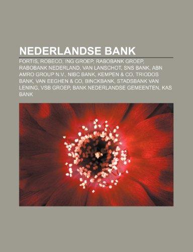nederlandse-bank-fortis-robeco-ing-groep-rabobank-groep-rabobank-nederland-van-lanschot-sns-bank-abn