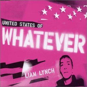 Liam Lynch - United States of Whatever - Amazon.com Music