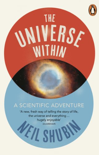 The Universe Within: A Scientific Adventure