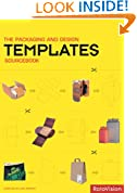 The Packaging and Design Templates Sourcebook (c/w CD-rom): Creative Packaging Solutions for Outstanding Design