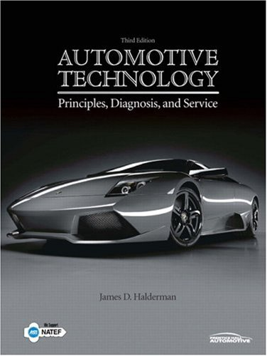 Automotive Technology: Principles, Diagnosis, and Service...