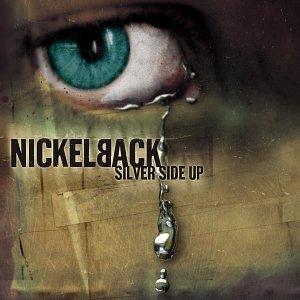 Nickelback - Nickelback - Silver Side Up - Zortam Music