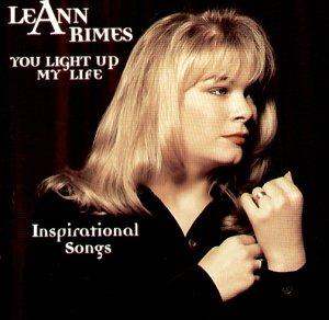 Leann Rimes - You Light Up My Life: Inspirat - Zortam Music