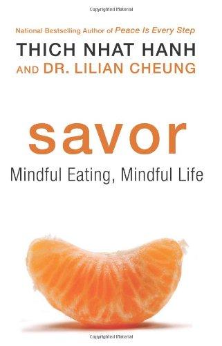 Savor: Mindful Eating, Mindful Life