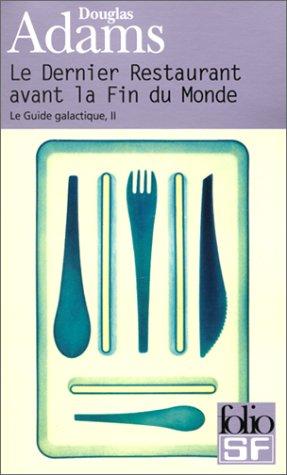 le-guide-galactique-tome-2-le-dernier-restaurant-avant-la-fin-du-monde-folio-scie-fict