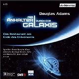 Per Anhalter durch die Galaxis 1 - 6 CDs: Das Restaurant am Ende des Universums - Douglas Adams
