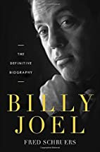 Billy Joel [Hardcover] by Fred Schurers