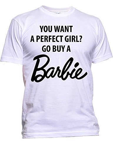 Men's Funny You want A Perfect Girl Tee T-Shirt White Size 2XL
