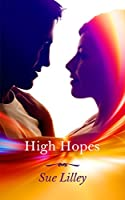 High Hopes [Kindle Edition]