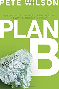 "Cover of ""Plan B: What Do You Do When God..."