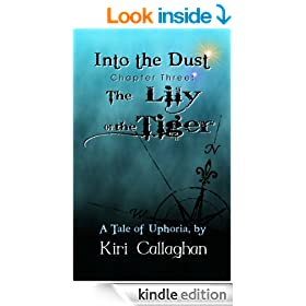 The Lily or the Tiger (Into the Dust Book 3)