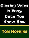 Closing Sales is Easy