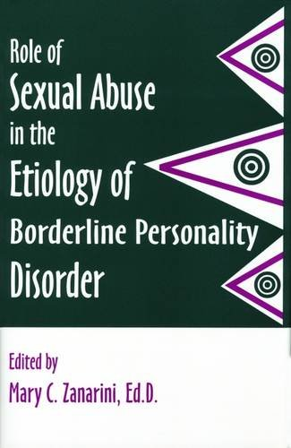 Role of Sexual Abuse in the Etiology of Borderline Personality Disorders (Progress in Psychiatry)