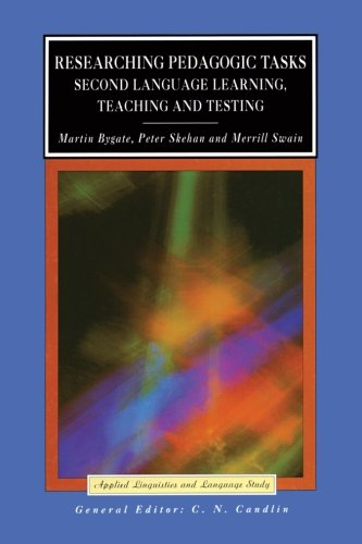 Researching Pedagogic Tasks (Applied Linguistics and Language Study)