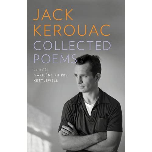 The Allen Ginsberg Project Jack Kerouac Collected Poems