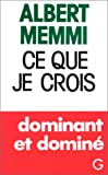 Ce que je crois (French Edition) (2246311713) by Memmi, Albert
