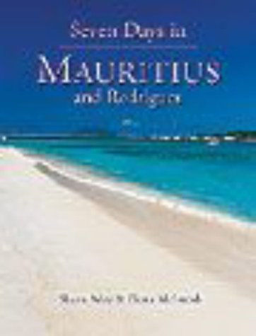Seven Days in Mauritius and Rodrigues