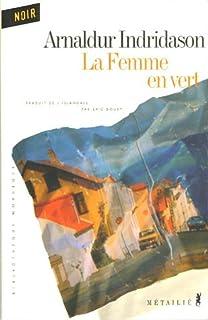 La femme en vert : roman