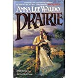 Prairie (042509670X) by Waldo, Anna Lee