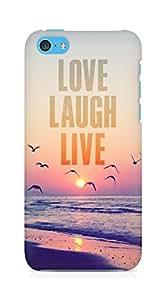 Amez designer printed 3d premium high quality back case cover for Apple iPhone 5C (love laugh live nature )