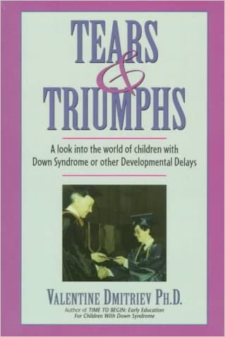 Tears & Triumphs: A Look into the World of Children With Down Syndrome or Other Developmental Delays
