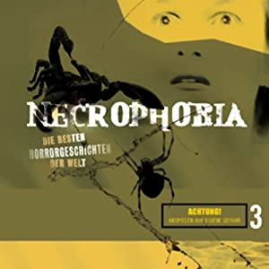 Necrophobia 3 Hörbuch
