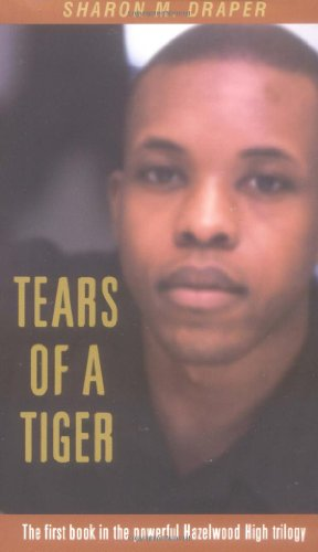 Tears Of A Tiger by Sharon M. Draper | Teen Book Review of fiction
