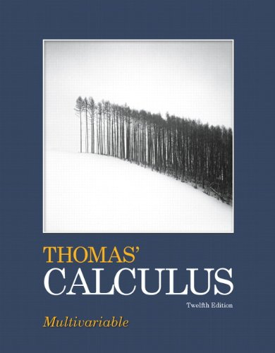Thomas' Calculus, Multivariable (12th Edition)