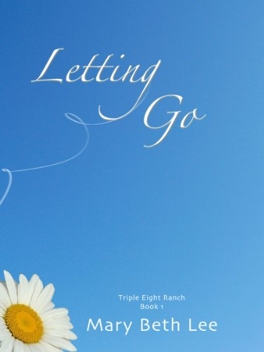 Letting Go (Triple Eight Ranch)