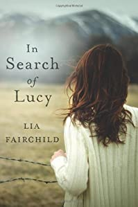 In Search Of Lucy: A Novel by Lia Fairchild ebook deal