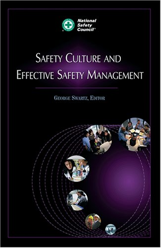 Safety Culture and Effective Safety Management...