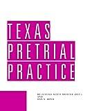 Texas Pretrial Practice