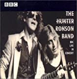 Hunter Ronson Band: BBC Live in Concert