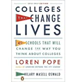 img - for [(Colleges That Change Lives: 40 Schools That Will Change the Way You Think about College)] [Author: Loren Pope] published on (October, 2012) book / textbook / text book