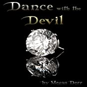 Dance with the Devil | [Megan Derr]